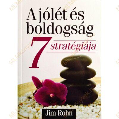 A jólét és boldogság 7 stratégiája
