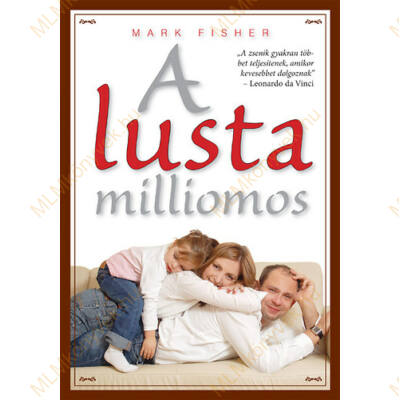 Mark Fisher: A lusta milliomos