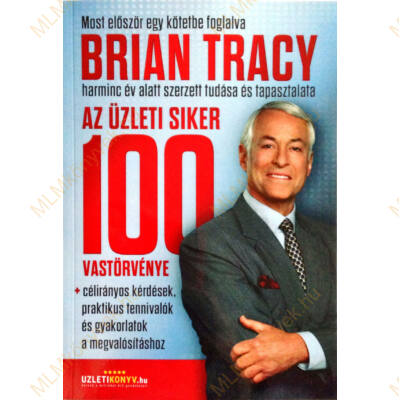 Az üzleti siker 100 vastörvénye