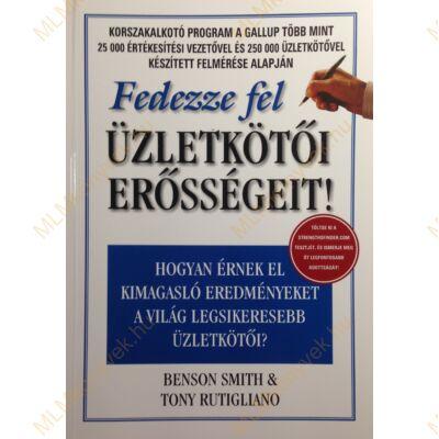 B. Smith & T. Rutigliano: Fedezze fel üzletkötői erősségeit!