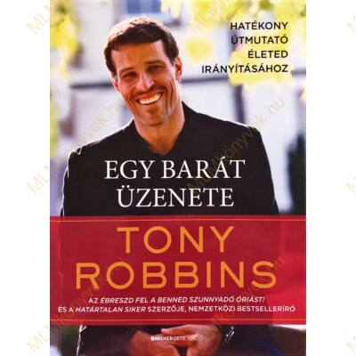 Tony Robbins: Egy barát üzenete