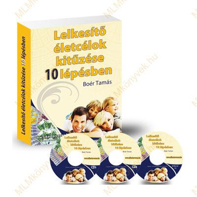 Boér Tamás: Lelkesítő életcélok kitűzése 10 lépésben - munkafüzet 3 CD-vel