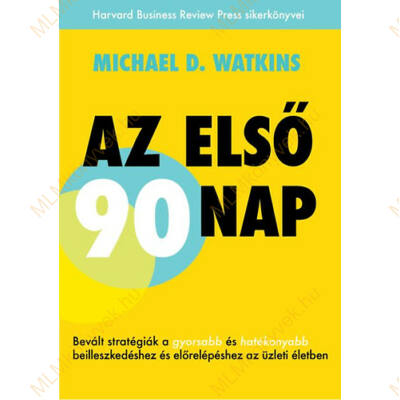 Michael D. Watkins: Az első 90 nap