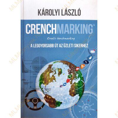 Károlyi László: Crenchmarking™