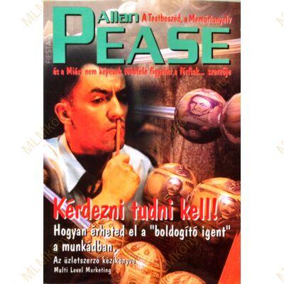 Allan Pease: Kérdezni tudni kell!