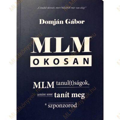 Domján Gábor: MLM okosan