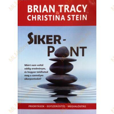 Brian Tracy és Christina Stein: Sikerpont