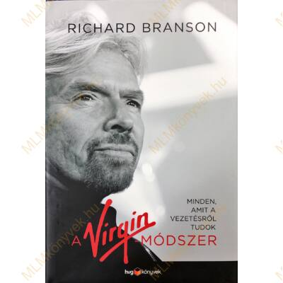 Richard Branson: A Virgin-módszer
