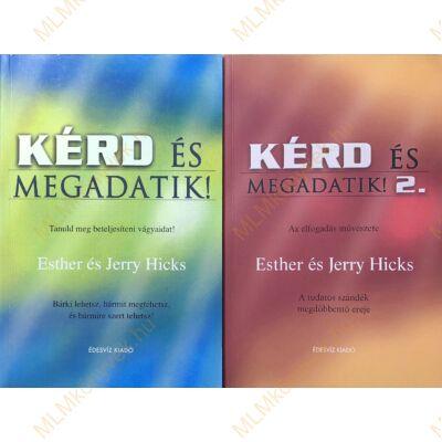 Esther és Jerry Hicks: Kérd és megadatik 1-2.