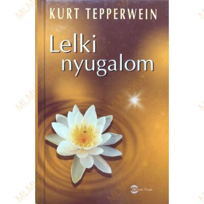 Kurt Tepperwein: Lelki nyugalom