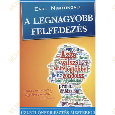 Earl Nightingale: A legnagyobb felfedezés