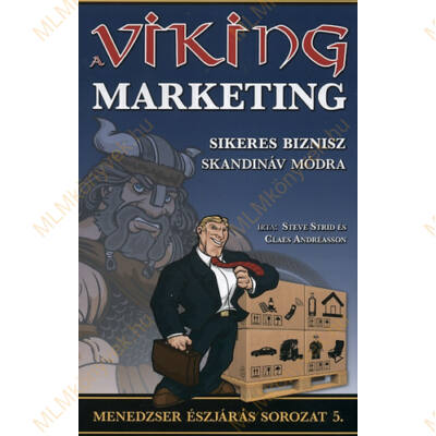Steve Strid és Claes Andréasson: A viking marketing