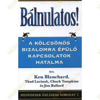 K. Blanchard, T. Lacinak, C. Tompkins és J. Ballard: Bálnulatos!