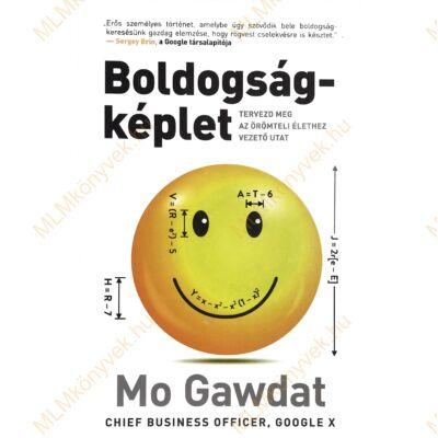 Mo Gawdat: Boldogságképlet