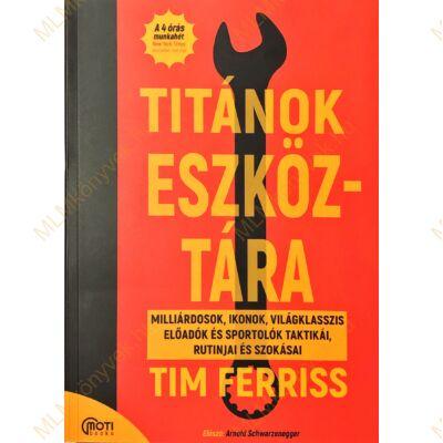 Tim Ferriss: Titánok eszköztára