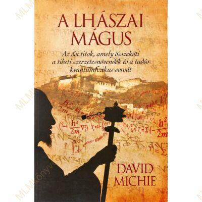 David Michie: A lhászai mágus