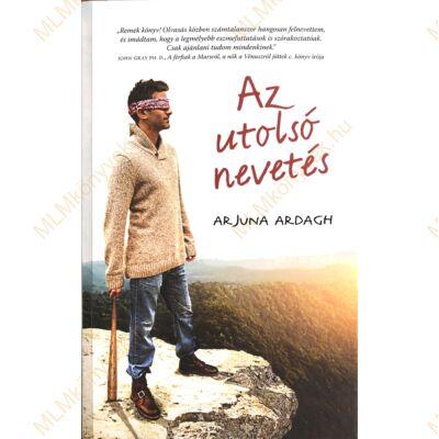 Arjuna Ardagh: Az utolsó nevetés