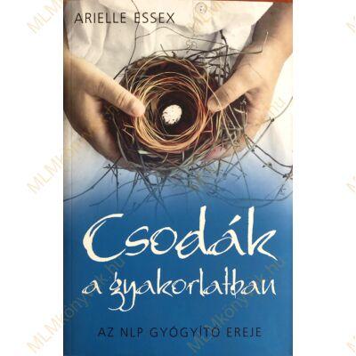 Arielle Essex: Csodák a gyakorlatban