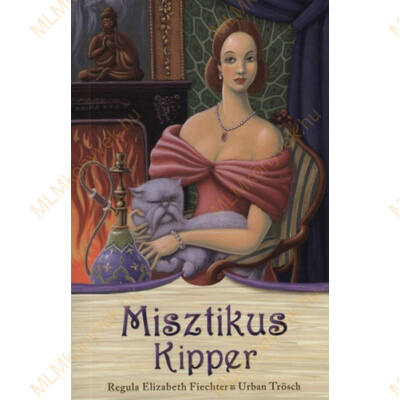 Regula Elizabeth Fiechter és Urban Trösch: Misztikus Kipper