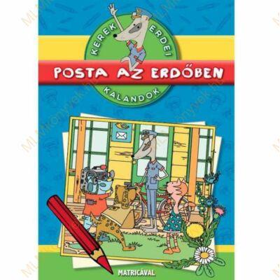 Dibás Gabriella, Szűcs Édua: Posta az erdőben