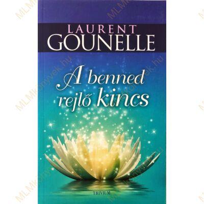 Laurent Gounelle: A benned rejlő kincs