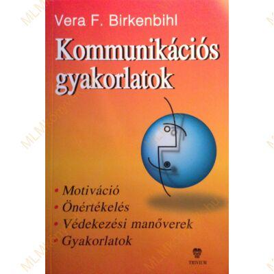 Vera F. Birkenbihl: Kommunikációs gyakorlatok