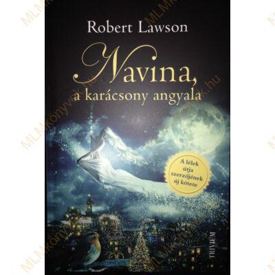 Robert Lawson: Navina, a karácsony angyala
