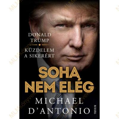 Trump - Soha nem elég