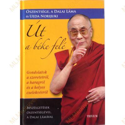Őszentsége, a Dalai Láma és Ueda Norijuki: Út a béke felé