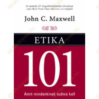 Etika 101 - Amit mindenkinek tudnia kell