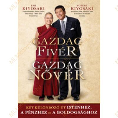 Robert Kiyosaki - Emi Kiyosaki: Gazdag fivér / Gazdag nővér