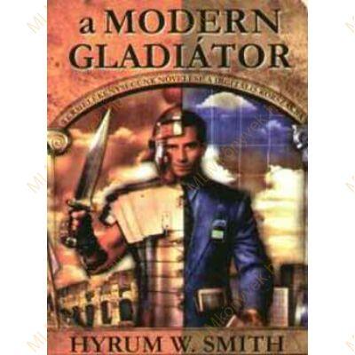a Modern Gladiátor