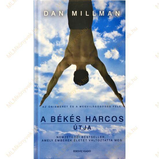 Dan Millman: A békés harcos útja