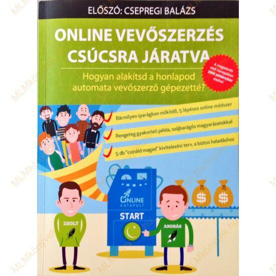 Szőke András & Domán Zsolt: Online vevőszerzés csúcsra járatva