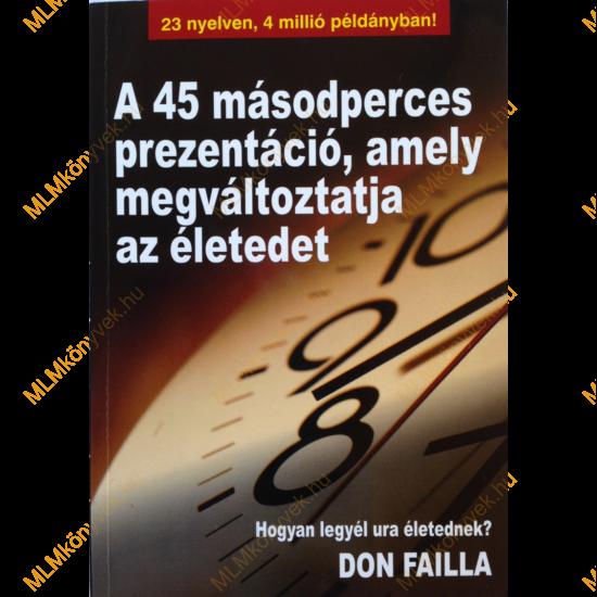 Don & Nancy Failla: A 45 másodperces prezentáció, amely megváltoztatja az életedet