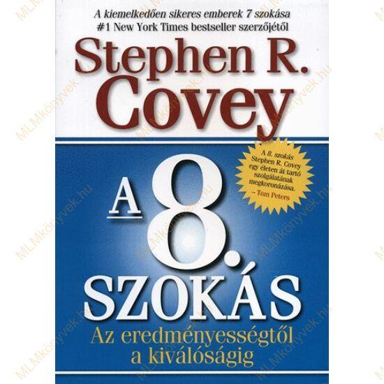Stephen R. Covey: A 8. szokás