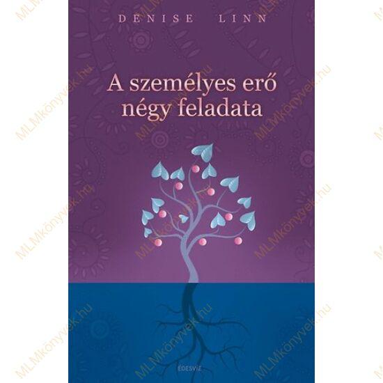 Denise Linn: A személyes erő négy feladata
