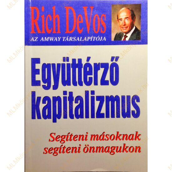 Rich DeVos: Együttérző kapitalizmus