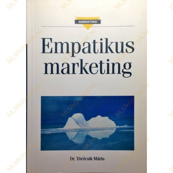 Dr Törőcsik Mária: Empatikus marketing