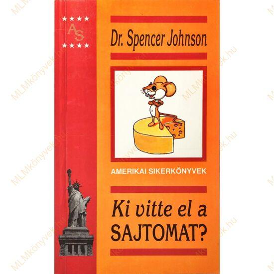 Dr. Spencer Johnson: Ki vitte el a sajtomat?