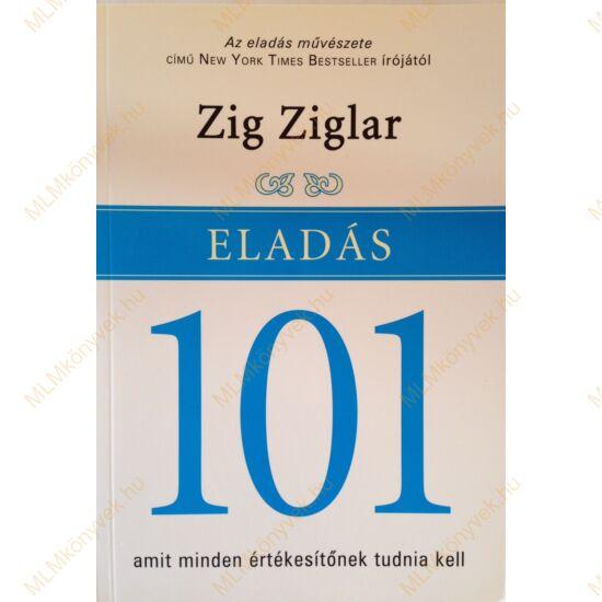 Zig Ziglar: Eladás 101