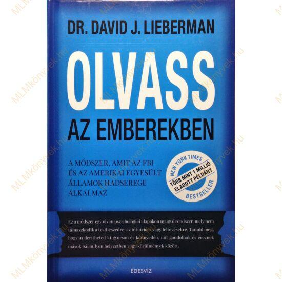 Dr. David J. Lieberman: Olvass az emberekben