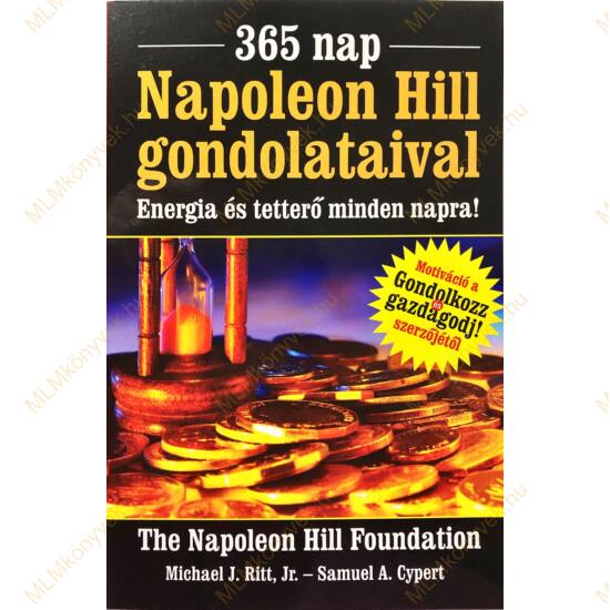 Michael J. Ritt, Jr. - Samuel A. Cypert: 365 nap Napoleon Hill gondolataival