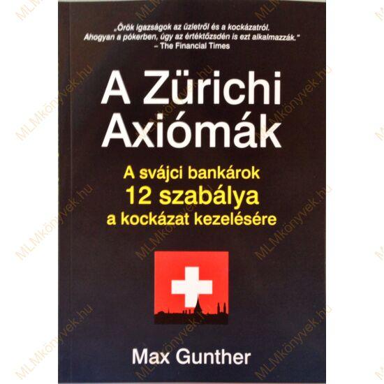 Max Gunther: A Zürichi Axiómák