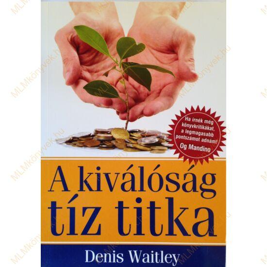 Denis Waitley:A kiválóság tíz titka