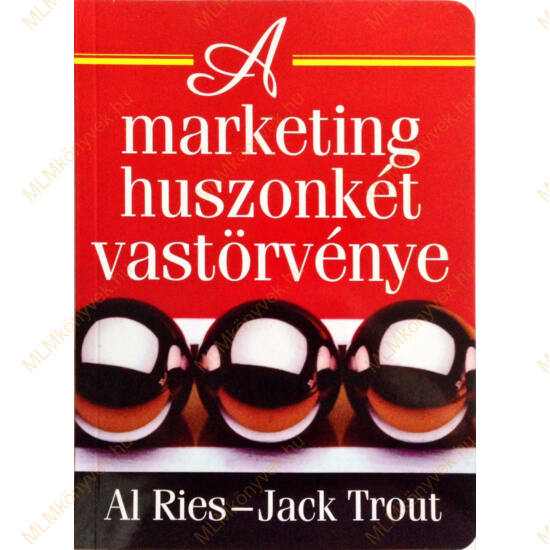 Al Ries - Jack Trout: A marketing huszonkét vastörvénye