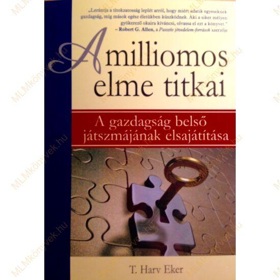 T. Harv Eker: A milliomos elme titkai
