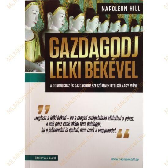 Napoleon Hill: Gazdagodj lelki békével