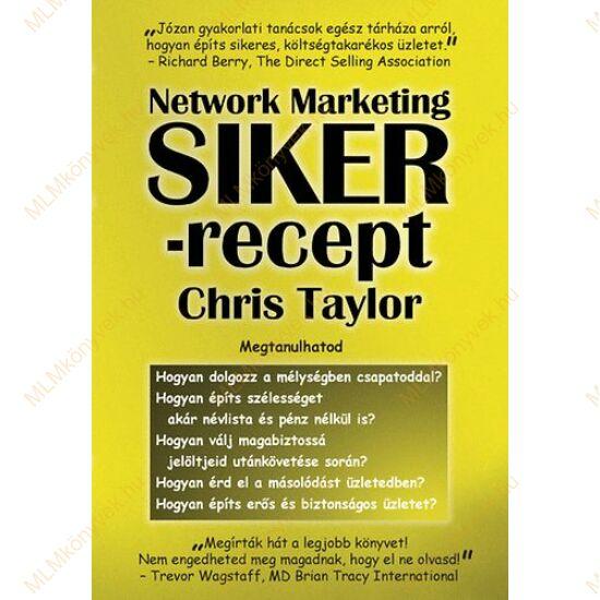 Chris Taylor: Network Marketing Sikerrecept