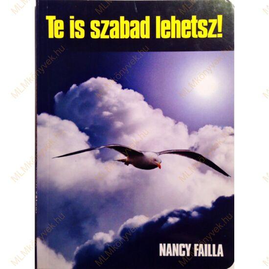 Nancy Failla: Te is szabad lehetsz!